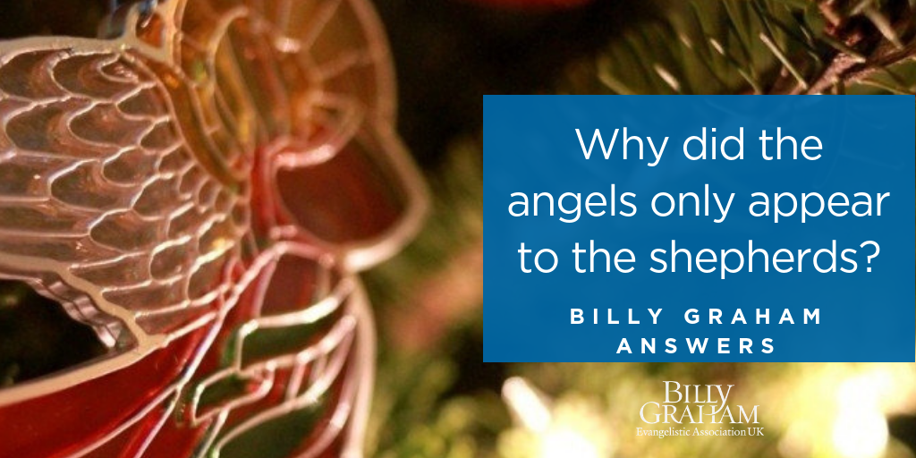 Why did the angels only appear to the shepherds? | Billy ...