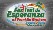 Festival de Esperanza con Franklin Graham – Puerto Rico