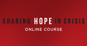 Sharing Hope in Crisis Online Course