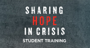 <em>Sharing Hope In Crisis</em> Student Training