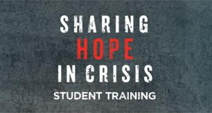<em>Sharing Hope In Crisis</em> Student Training