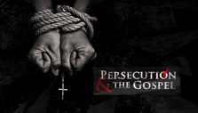 Persecution and the Gospel