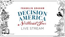 Watch Live: Decision America Northeast Tour