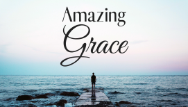 Summer Soul Refresher: Amazing Grace