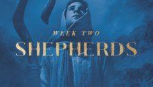 Will Graham Advent Devotional Week Two: Shepherds