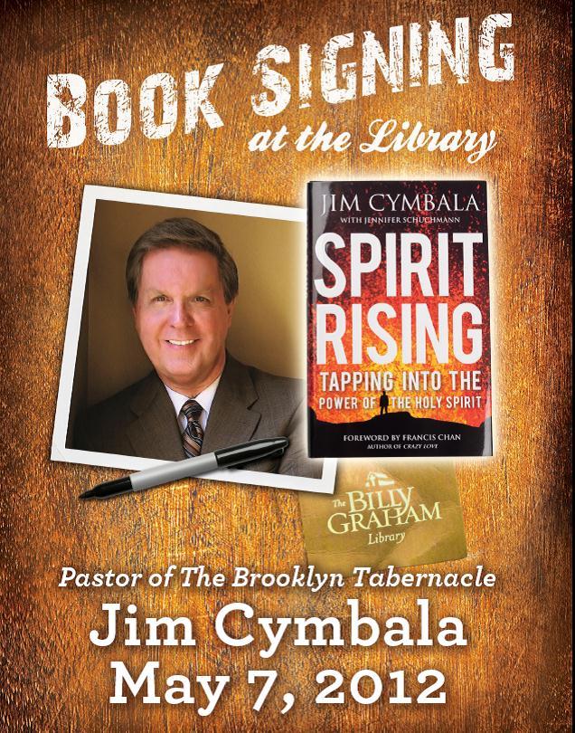 Jim Cymbala Book Signing May 7 The Billy Graham Library Blog