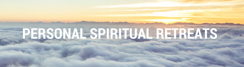 PERSONAL SPIRITUAL RETREATS