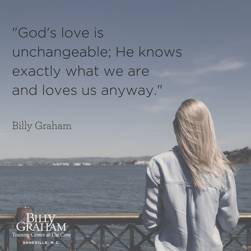Gods Love is Unchangeable quote from Billy Graham -- Cove
