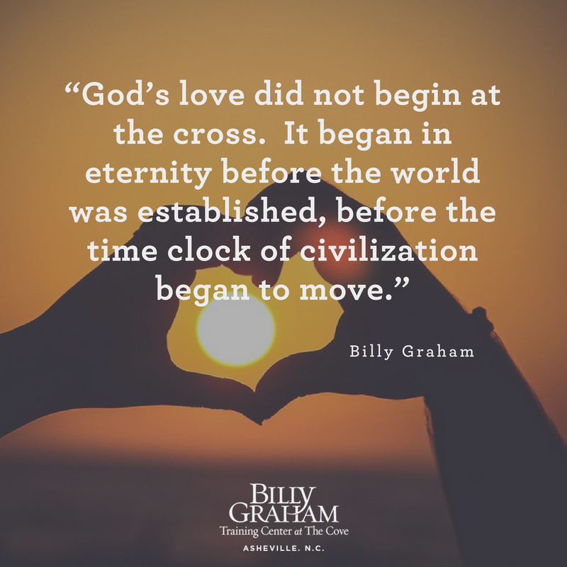 5 Quotes From Billy Graham On The Love Of God Notes From The Cove