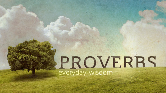 Proverbs everyday wisdo