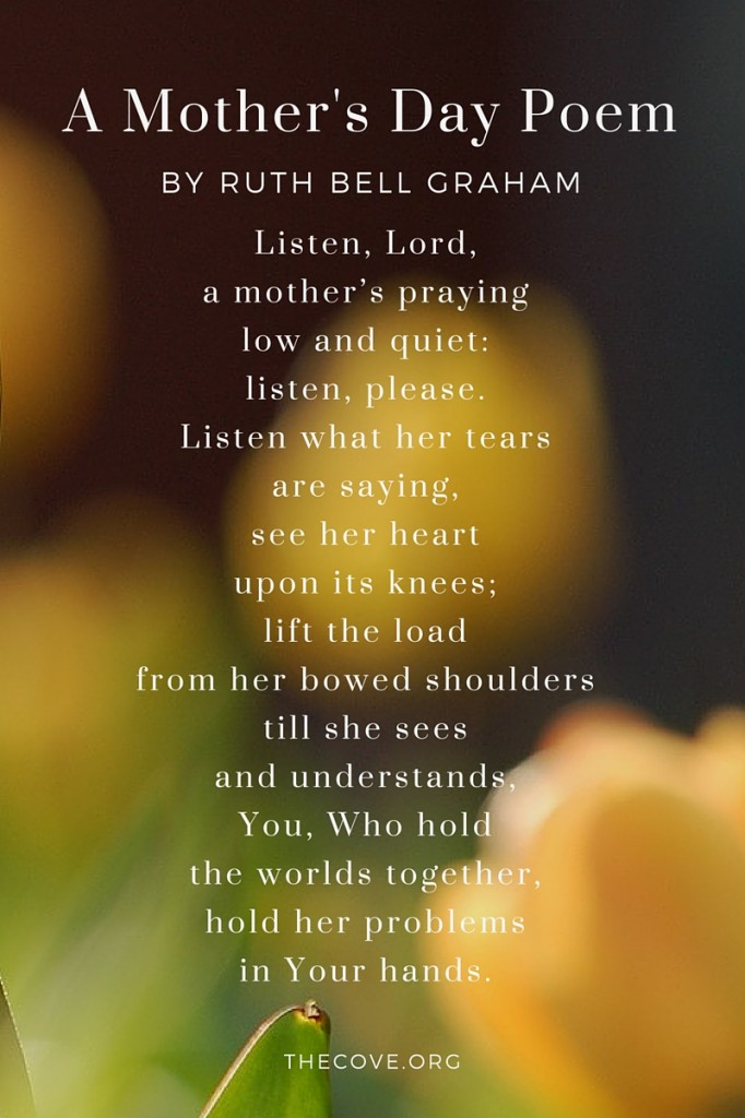 A Mother S Day Poem By Ruth Bell Graham Billy Graham Training