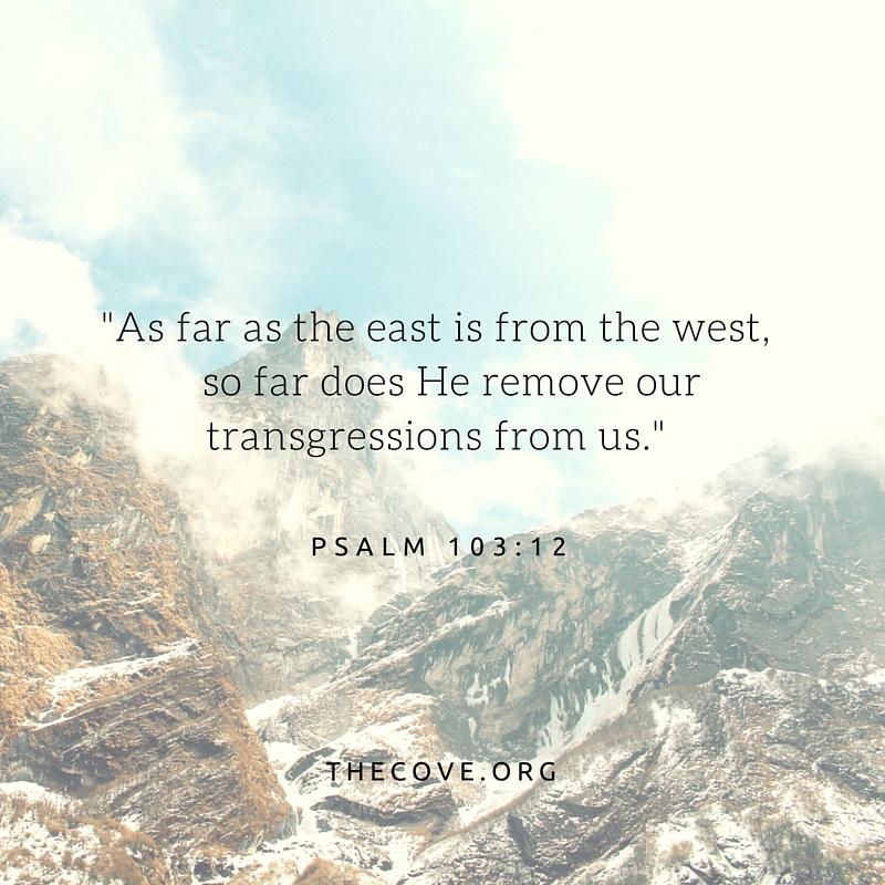 Psalm 103 12 ESV August 4