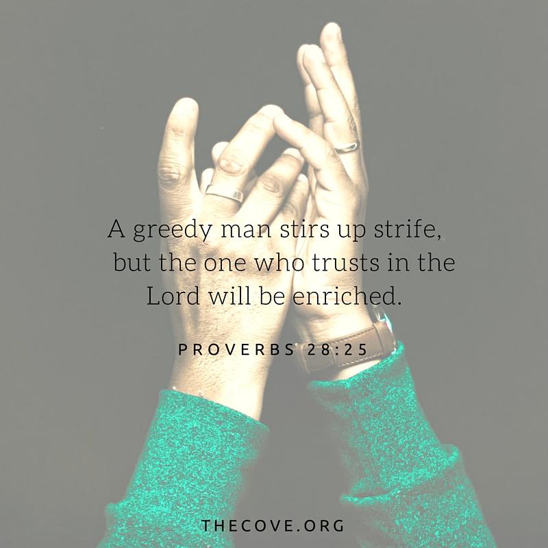 Proverbs 28 25 ESV