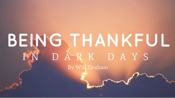 Blog Title Being Thankful In Dark Days